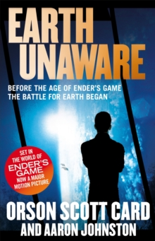 Earth Unaware : Book 1 of the First Formic War, Paperback / softback Book