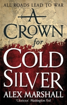 A Crown for Cold Silver : Book One of the Crimson Empire, Paperback / softback Book