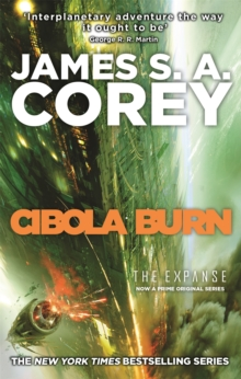 Cibola Burn : Book 4 of the Expanse, Paperback Book