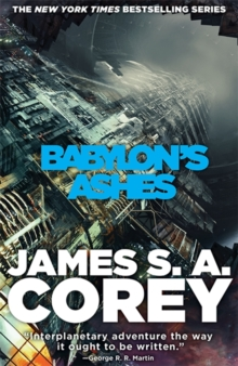 Babylon's Ashes : Book Six of the Expanse (now a Prime Original series), Hardback Book