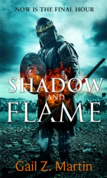 Shadow and Flame : Book 4 of the Ascendant Kingdoms Saga, Paperback Book