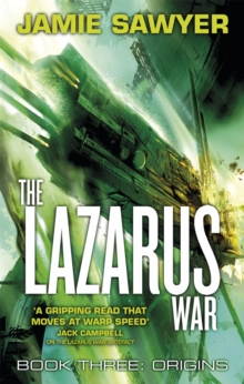 The Lazarus War: Origins : Book Three of The Lazarus War, Paperback Book