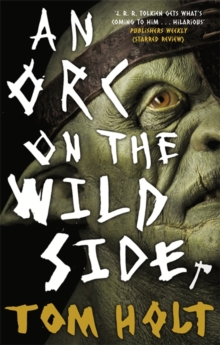An Orc on the Wild Side, Paperback / softback Book
