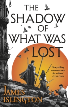 The Shadow of What Was Lost : Book One of the Licanius Trilogy