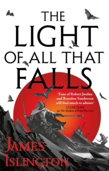 The Light of All That Falls : Book 3 of the Licanius trilogy, Paperback / softback Book