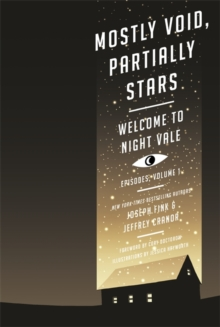 Mostly Void, Partially Stars: Welcome to Night Vale Episodes, Volume 1, Paperback Book