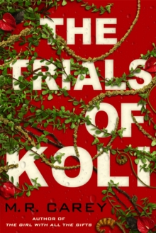 The Trials of Koli : The Rampart Trilogy, Book 2
