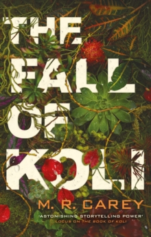 The Fall of Koli : The Rampart Trilogy, Book 3