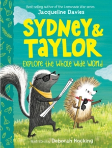 Sydney and Taylor Explore the Whole Wide World, Hardback Book