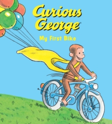 Curious George My First Bike (padded board book)