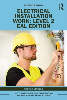 Electrical Installation Work: Level 2 : EAL Edition, Paperback / softback Book