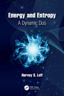 Energy and Entropy : A Dynamic Duo, Paperback / softback Book
