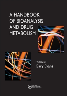 A Handbook of Bioanalysis and Drug Metabolism, Paperback / softback Book