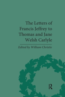 The Letters of Francis Jeffrey to Thomas and Jane Welsh Carlyle, Paperback / softback Book
