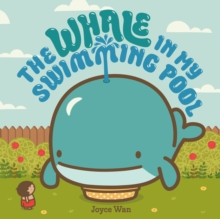 The Whale in My Swimming Pool, Board book Book