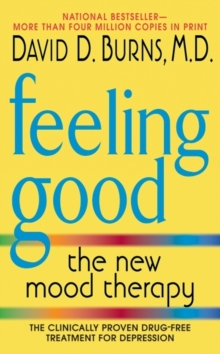 Feeling Good : The New Mood Therapy, Paperback Book