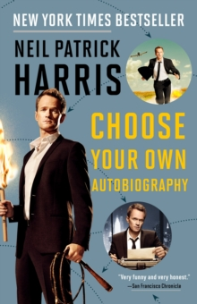 Neil Patrick Harris : Choose Your Own Autobiography, Paperback / softback Book