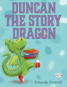 Duncan The Story Dragon, Paperback / softback Book