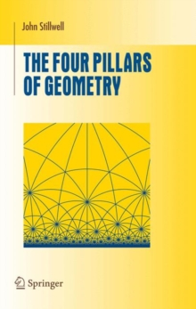 The Four Pillars of Geometry, Hardback Book