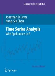 Time Series Analysis : With Applications in R, Hardback Book