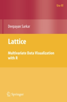 Lattice : Multivariate Data Visualization with R, Paperback Book