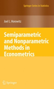 Semiparametric and Nonparametric Methods in Econometrics, Hardback Book