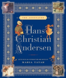 The Annotated Hans Christian Andersen, Hardback Book
