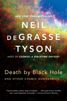 Death by Black Hole : And Other Cosmic Quandaries, Paperback Book