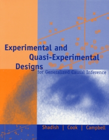 Experimental and Quasi-Experimental Designs for Generalized Causal Inference, Paperback Book