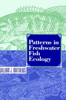 Patterns in Freshwater Fish Ecology, Hardback Book
