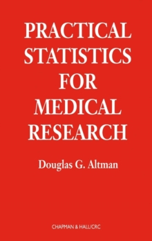 Practical Statistics for Medical Research, Hardback Book