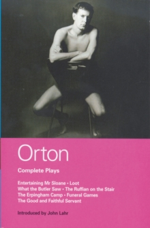 "Orton Complete Plays : ""Entertaining Mr. Sloane"", ""Loot"", ""What the Butler"",  ""Ruffian"",  ""Erpingham Camp"", ""Funeral Games"" ""Good and Faithful Servant"", Paperback Book"