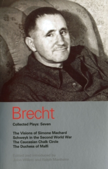 "Brecht Collected Plays : ""Visions of Simone Machard"", ""Schweyk in the Second World War"", ""Caucasian Chalk Circle"", ""Duchess of Malfi"" v.7, Paperback Book"