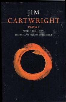 "Cartwright Plays : ""Road"", ""Bed"", ""Two"", ""Rise and Fall of Little Voice"" v.1, Paperback Book"