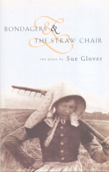 Bondagers and the Straw Chair, Hardback Book