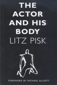 The Actor and His Body, Paperback Book