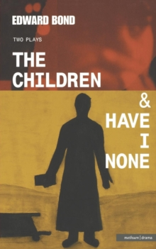 """The Children"" : AND ""Have I None"", Paperback Book"