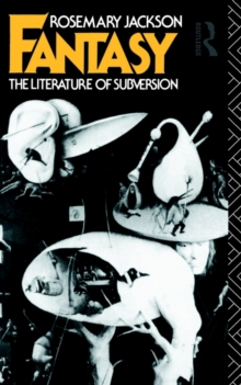 Fantasy : The Literature of Subversion, Paperback Book