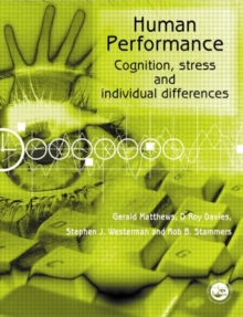 Human Performance : Cognition, Stress and Individual Differences, Paperback Book