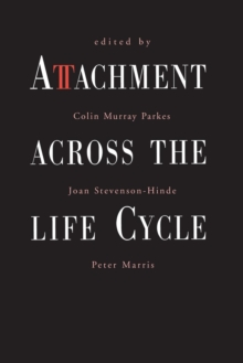 Attachment Across the Life Cycle, Paperback Book