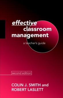 Effective Classroom Management : A Teacher's Guide, Paperback Book