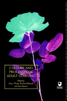 Culture and Processes of Adult Learning : v.1, Paperback Book