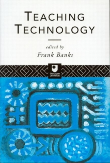 Teaching Technology, Paperback Book