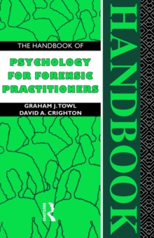 The Handbook of Psychology for Forensic Practioners, Paperback Book