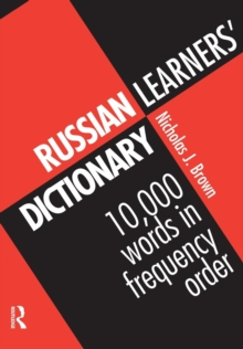 Russian Learner's Dictionary : 10, 000 Russian Words in Frequency Order, Paperback Book