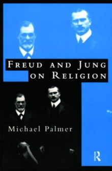 Freud and Jung on Religion, Paperback Book
