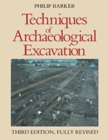 Techniques of Archaeological Excavation, Paperback Book