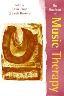 The Handbook of Music Therapy, Paperback Book