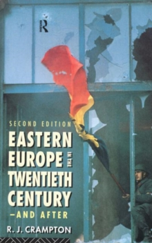 Eastern Europe in the Twentieth Century - And After, Paperback Book