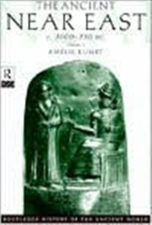 The Ancient Near East : c.3000-330 BC, Paperback Book